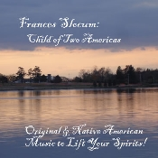 Frances Slocum: Child of Two Americas Soundtrack on Audio CD
